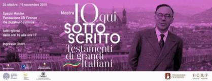 Testamenti di grandi italiani - mostra alla Fondazione Cr Firenze