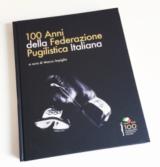 Copertina del libro 'Cento anni della Federazione Pugilistica Italiana'